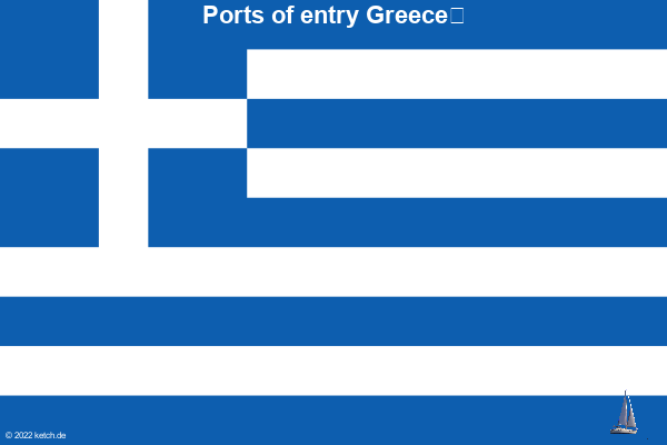 Ports of entry Greece