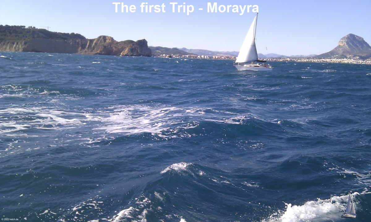 The first Trip - Morayra