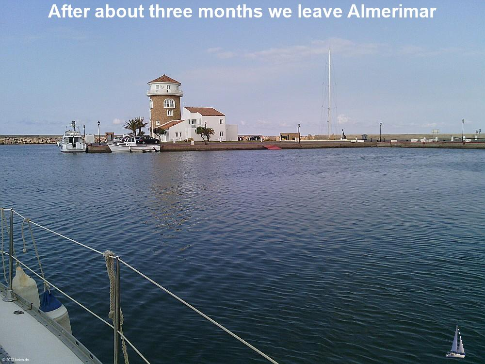 After about three months we leave Almerimar