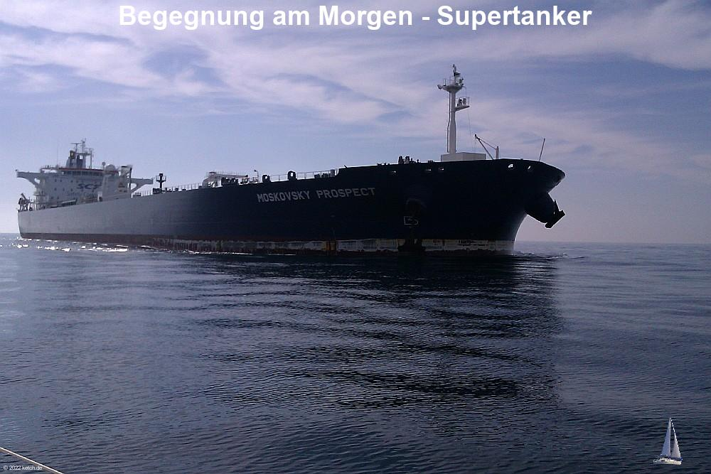Begegnung am Morgen - Supertanker