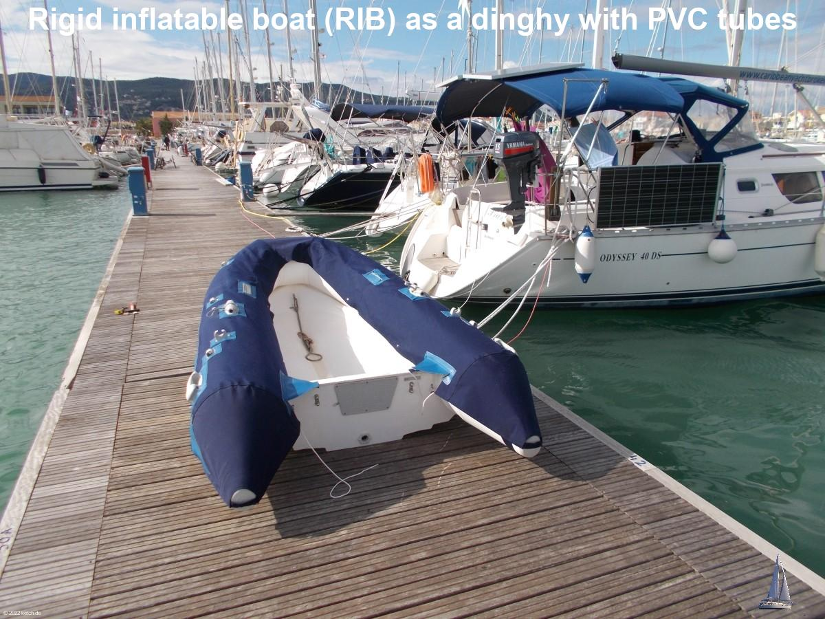 Rigid inflatable boat (RIB) as a dinghy with PVC tubes