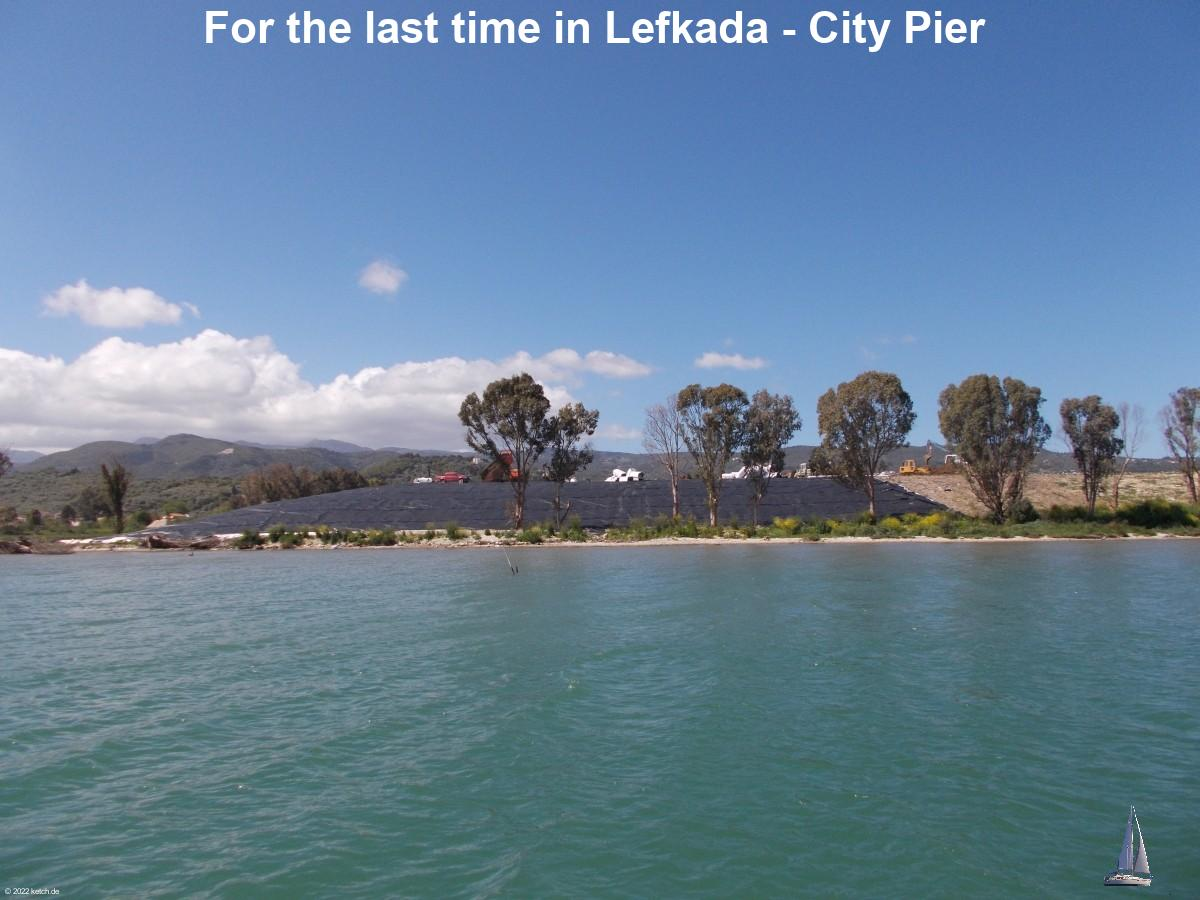 For the last time in Lefkada - City Pier